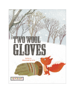 Two Wool Gloves (hardcover) Trade Book