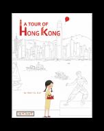 A Tour of Hong Kong (hardcover) Trade Book