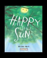 Happy Little Sun (hardcover) Trade Book