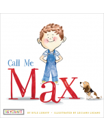 Max and Friends: Call Me Max Trade Book