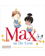 Max and Friends: Max on the Farm (hardcover) Trade Book