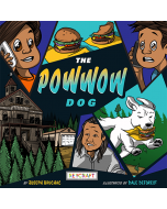 The Powwow Dog (hardcover) Trade Book