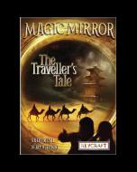 Magic Mirror: The Traveler's Tale (hard cover) Trade Book