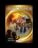 Magic Mirror: The Scroll Quest (hardcover) Trade Book
