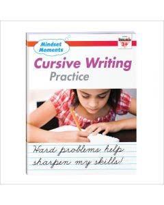 Mindset Moments: Cursive Handwriting Practice Gr. 3+ Reproducible
