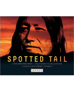 Spotted Tail (hardcover) Trade Book