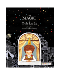 The Magic of Ooh La La (hardcover) Trade Book