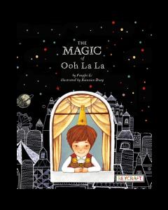 The Magic of Ooh La La (paperback) Trade Book