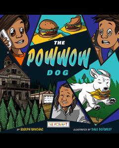 The Powwow Dog (hardcover) Trade Book