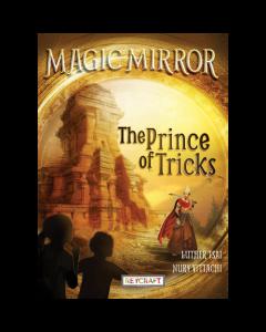 Magic Mirror: Prince of Tricks (hardcover) Trade Book