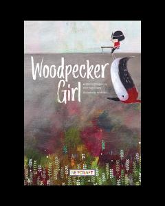 Woodpecker Girl (hardcover) Trade Book