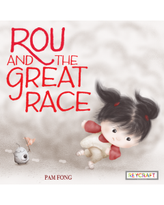 Rou and the Great Race (hardcover) Trade Book