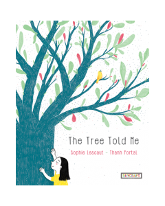 The Tree Told Me (hardcover) Trade Book