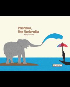 Paratou, the Umbrella (hardcover) Trade Book