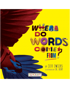 Where Do Words Come From? (hardcover) Trade Book