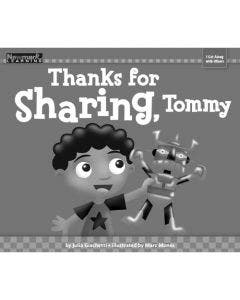Thanks for Sharing, Tommy Shared Reading Book (Take Home Book)