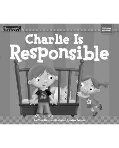 Charlie Is Responsible Shared Reading Book (Take Home Book)