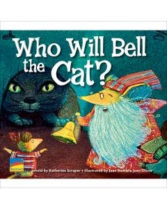 Classic Tales: Who Will Bell the Cat? - 6-Pack