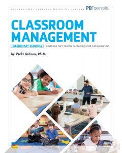 Classroom Management Implementation Guide for Leaders-Elementary School Professional Development Book